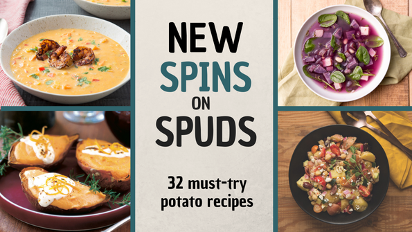 New spins on spuds: 32 must-try potato recipes