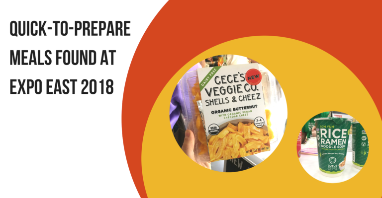 12 time-saving meals from Expo East 2018