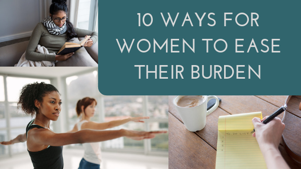 10 ways for women to ease their burden