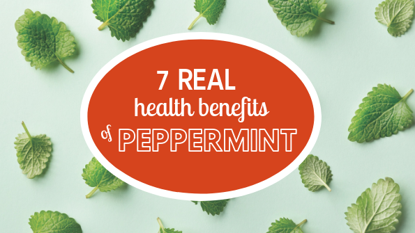 7 real health benefits of peppermint