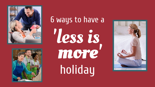 6 ways to have a 'less is more' holiday