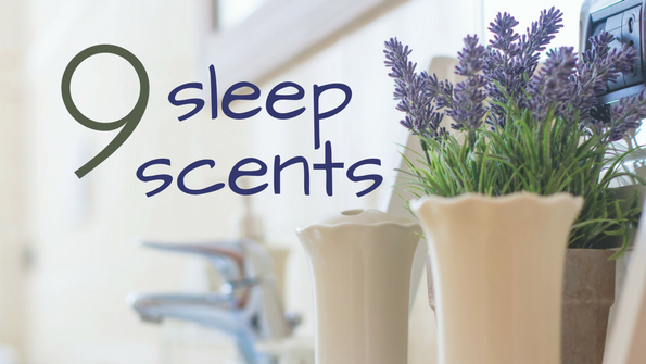 9 scents to put you to sleep