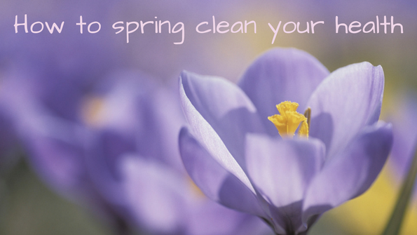 10 tips to spring clean your health and wellness