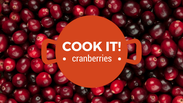 Cook it! Cranberries