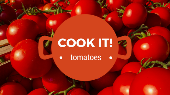 Cook it! Tomatoes