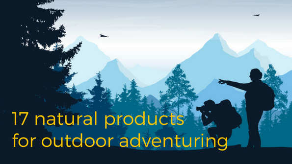 17 natural products for outdoor adventuring