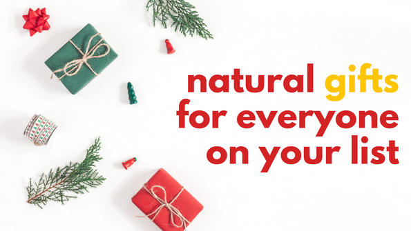 22 mindful, natural gifts for everyone on your holiday list