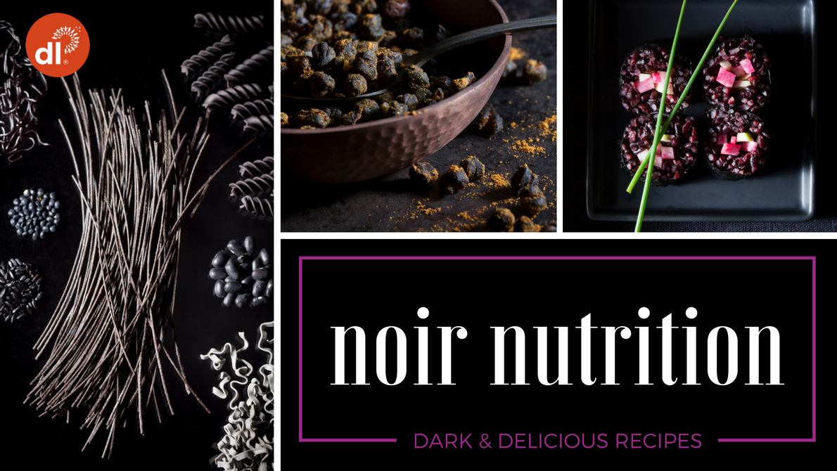 Noir Nutrition: Dark & Delicious Recipes